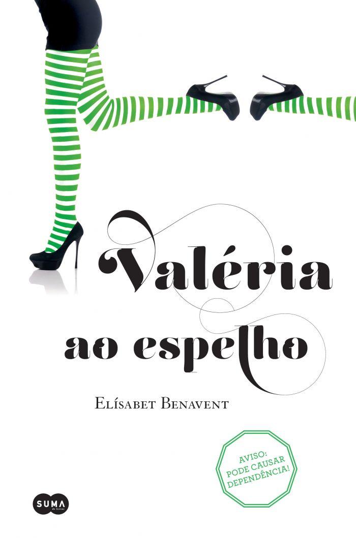 VALERIA AO ESPELHO (SÉRIE VALÉRIA 2)